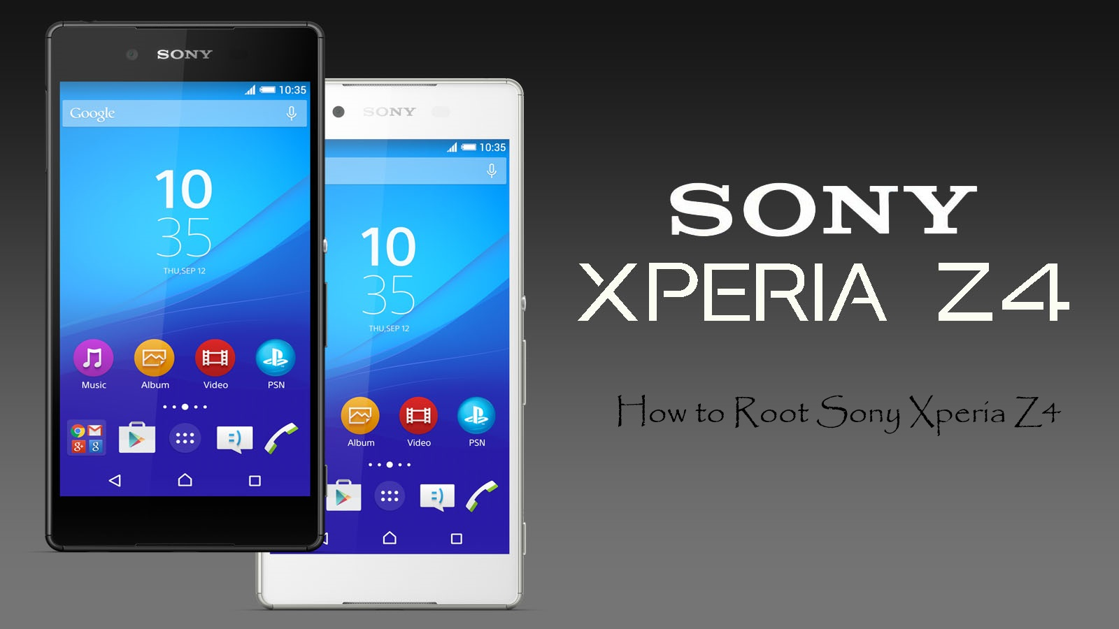 How To Easily Root Sony Xperia Z4 - Root android